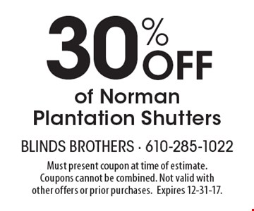 30% Off of Norman Plantation Shutters. Must present coupon at time of estimate. Coupons cannot be combined. Not valid with other offers or prior purchases. Expires 12-31-17.