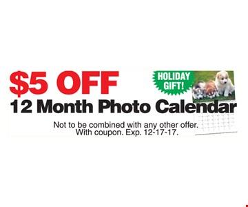 $5 off 12 month photo calendar.