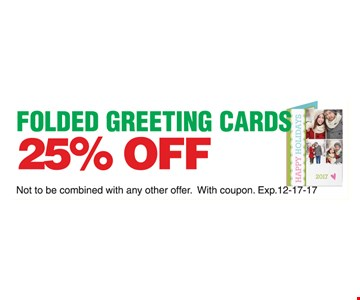 25% off folded greeting cards.