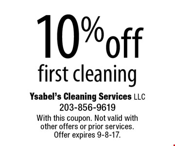 10% off first cleaning. With this coupon. Not valid with other offers or prior services. Offer expires 9-8-17.
