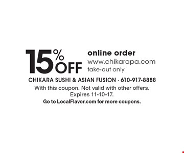 15% Off online order. www.chikarapa.com take-out only. With this coupon. Not valid with other offers.Expires 11-10-17. Go to LocalFlavor.com for more coupons.