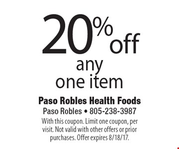 20% off any one item. With this coupon. Limit one coupon, per visit. Not valid with other offers or prior purchases. Offer expires 8/18/17.
