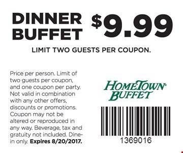 Dinner Buffet $9.99