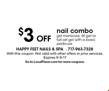 $3 off nail combo. Gel manicure, fill gel or full set gel with a basic pedicure. With this coupon. Not valid with other offers or prior services. Expires 9-9-17. Go to LocalFlavor.com for more coupons.