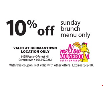 10%off sunday brunch menu only. With this coupon. Not valid with other offers. Expires 2-2-18.