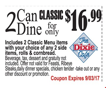 2 Can Dine Classic for Only $16.99