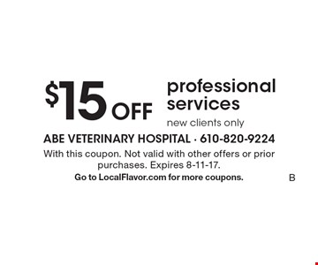 $15 Off professional services, new clients only. With this coupon. Not valid with other offers or prior purchases. Expires 8-11-17. Go to LocalFlavor.com for more coupons.