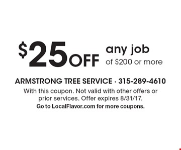 $25 Off any job of $200 or more. With this coupon. Not valid with other offers or prior services. Offer expires 8/31/17. Go to LocalFlavor.com for more coupons.