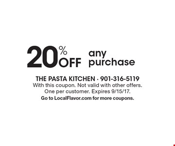 20% Off any purchase. With this coupon. Not valid with other offers. One per customer. Expires 9/15/17. Go to LocalFlavor.com for more coupons.