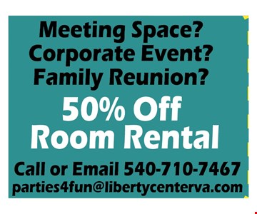 Meeting space? Corporate Event? Family Reunion? 50% off room Rental