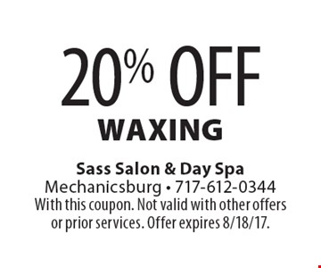 20% OFF waxing. With this coupon. Not valid with other offers or prior services. Offer expires 8/18/17.