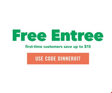 Free entree, save up to $15