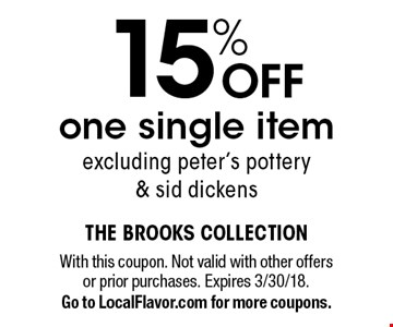 15% off one single item. Excluding peter's pottery & sid dickens. With this coupon. Not valid with other offers or prior purchases. Expires 3/30/18. Go to LocalFlavor.com for more coupons.
