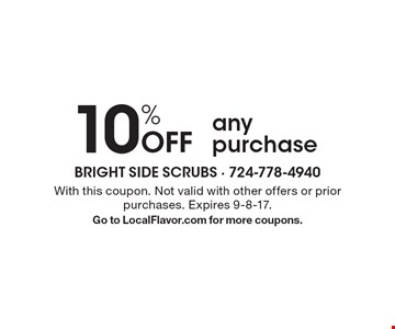 10% Off any purchase . With this coupon. Not valid with other offers or prior purchases. Expires 9-8-17. Go to LocalFlavor.com for more coupons.