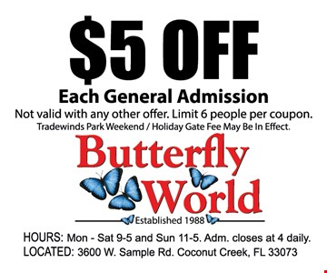 $5 off each general admission