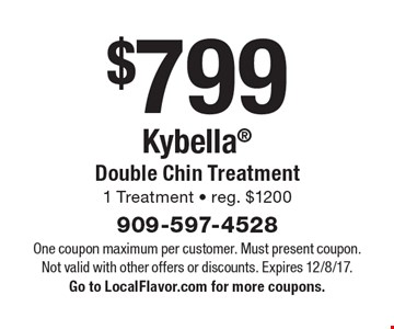 $799 Kybella - Double Chin Treatment - 1 Treatment - reg. $1200. One coupon maximum per customer. Must present coupon. Not valid with other offers or discounts. Expires 12/8/17. Go to LocalFlavor.com for more coupons.