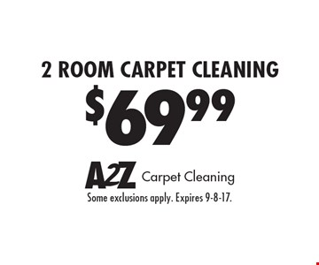 2 room carpet cleaning $69.99. Some exclusions apply. Expires 9-8-17.