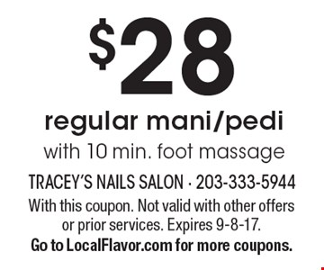 $28 regular mani/pedi with 10 min. foot massage. With this coupon. Not valid with other offers or prior services. Expires 9-8-17. Go to LocalFlavor.com for more coupons.