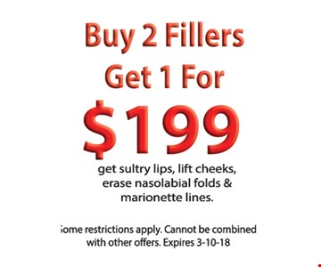 buy 2 fillers get 1 for $199