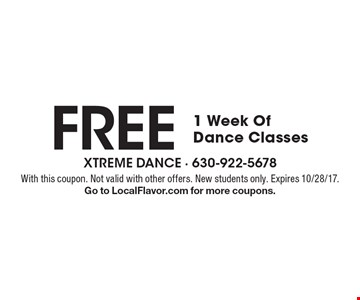 Free 1 Week Of Dance Classes. With this coupon. Not valid with other offers. New students only. Expires 10/28/17. Go to LocalFlavor.com for more coupons.