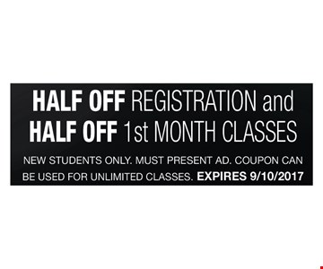 Half off registration and half off 1st month classes