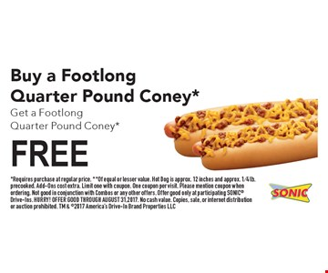 Buy a SONIC® Cheeseburger, Get a SONIC®  Cheeseburger FREE.*Requires purchase at regular price. Of equal or lesser value. Offer includes single-patty SONIC® Cheeseburger (approx. 1/4 lb. precooked) only. Add-Ons cost extra. Limit one with coupon. One coupon per visit. Please mention coupon when ordering. Not good in conjunction with Combos or any other offers. Offer good only at participating SONIC® Drive-Ins. HURRY! OFFER GOOD THROUGH AUGUST 31, 2017. No cash value. Copies, sale, or internet distribution or auction prohibited. TM & ©2017 America's Drive-In Brand Properties LLC