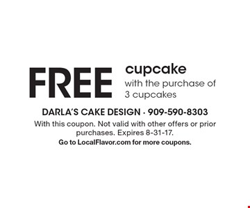 FREE cupcake with the purchase of 3 cupcakes. With this coupon. Not valid with other offers or prior purchases. Expires 8-31-17. Go to LocalFlavor.com for more coupons.