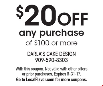 $20 OFF any purchase of $100 or more. With this coupon. Not valid with other offers or prior purchases. Expires 8-31-17. Go to LocalFlavor.com for more coupons.