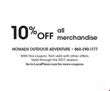 10% Off all merchandise. With this coupon. Not valid with other offers. Valid through the 2017 season. Go to LocalFlavor.com for more coupons.