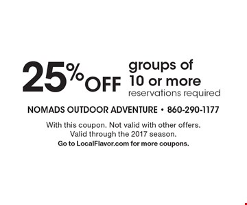 25% Off groups of 10 or more reservations required. With this coupon. Not valid with other offers. Valid through the 2017 season. Go to LocalFlavor.com for more coupons.