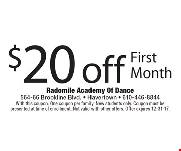 $20 off First Month. With this coupon. One coupon per family. New students only. Coupon must be presented at time of enrollment. Not valid with other offers. Offer expires 12-31-17.