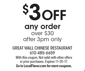 $3 OFF any order over $30. after 3pm only. With this coupon. Not valid with other offers or prior purchases. Expires 11-20-17. Go to LocalFlavor.com for more coupons.