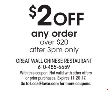 $2 OFF any order over $20. after 3pm only. With this coupon. Not valid with other offers or prior purchases. Expires 11-20-17. Go to LocalFlavor.com for more coupons.