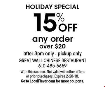 HOLIDAY SPECIAL! 15% off any order over $20. After 3pm only. Pickup only. With this coupon. Not valid with other offers or prior purchases. Expires 2-28-18.Go to LocalFlavor.com for more coupons.