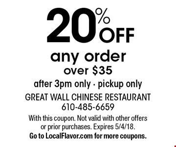 20% off any order over $35 after 3pm only, pickup only. With this coupon. Not valid with other offers or prior purchases. Expires 5/4/18. Go to LocalFlavor.com for more coupons.