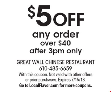 $5 off any order over $40 after 3pm only. With this coupon. Not valid with other offers or prior purchases. Expires 7/15/18. Go to LocalFlavor.com for more coupons.