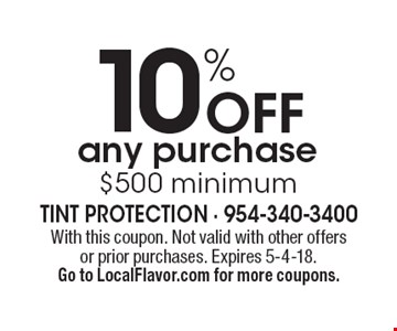 10% Off any purchase $500 minimum. With this coupon. Not valid with other offers or prior purchases. Expires 5-4-18. Go to LocalFlavor.com for more coupons.