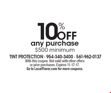 10% Off any purchase $500 minimum. With this coupon. Not valid with other offers or prior purchases. Expires 11-17-17.Go to LocalFlavor.com for more coupons.