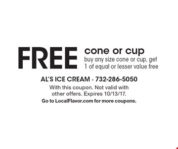 FREE cone or cup. Buy any size cone or cup, get 1 of equal or lesser value free. With this coupon. Not valid with other offers. Expires 10/13/17. Go to LocalFlavor.com for more coupons.