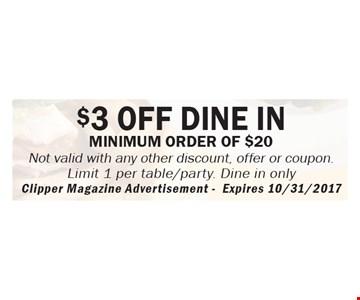 $3 off dine in minimum order of $20
