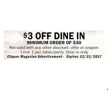 $3 off your dine in order of $30 or more.