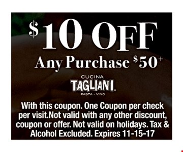 $10 off any purchase $50 or more.