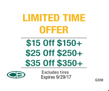 $15 off $150+ OR $25 off $250+ OR $35 off $350+. Expires 9/29/17