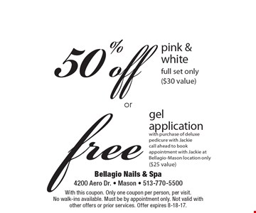 Free gel application with purchase of deluxe pedicure with Jackie. Call ahead to book appointment with Jackie at Bellagio-Mason location only ($25 value). 50% off pink & white full set only ($30 value). With this coupon. Only one coupon per person, per visit. No walk-ins available. Must be by appointment only. Not valid with other offers or prior services. Offer expires 8-18-17.