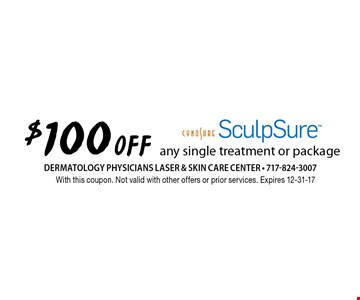$100 Off any single treatment or package Sculpsure . With this coupon. Not valid with other offers or prior services. Expires 12-31-17