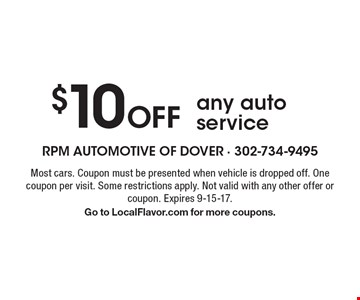 $10 Off any auto service. Most cars. Coupon must be presented when vehicle is dropped off. One coupon per visit. Some restrictions apply. Not valid with any other offer or coupon. Expires 9-15-17. Go to LocalFlavor.com for more coupons.
