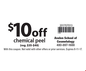 $10off chemical peel (reg. $35-$40). With this coupon. Not valid with other offers or prior services. Expires 8-11-17.