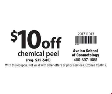 $10off chemical peel (reg. $35-$40). With this coupon. Not valid with other offers or prior services. Expires 12/8/17.