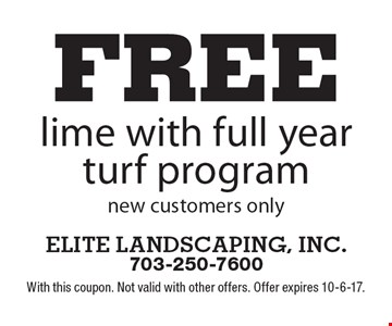 free lime with full year turf program, new customers only. With this coupon. Not valid with other offers. Offer expires 10-6-17.