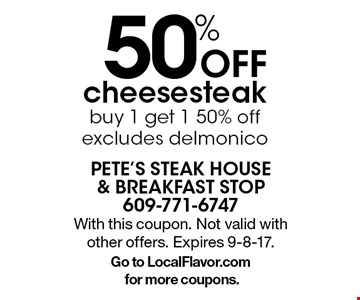 50% Off cheesesteak buy 1 get 1 50% off